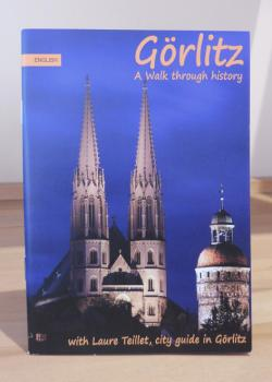 Goerlitz - A walk through history